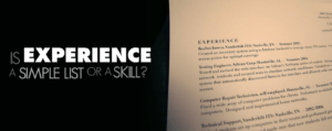 Is experience a list or a skill ?